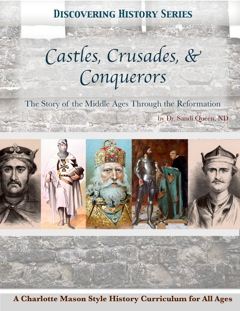 Discovering History Series: Castles, Crusades, & Conquerors