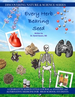 Discovering Nature Series: Every Herb Bearing Seed