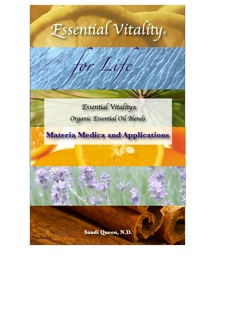 Essential Vitality for Life: Materia Medica and Applications