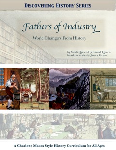 Discovering History Series: Fathers of Industry