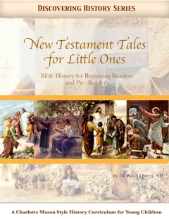 Discovering History Series: New Testament Tales for Little Ones