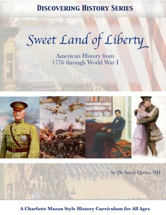 Discovering History Series: Sweet Land of Liberty