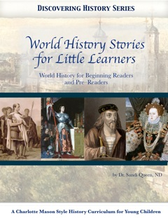 Discovering History Series: World History Stories for Little Learners