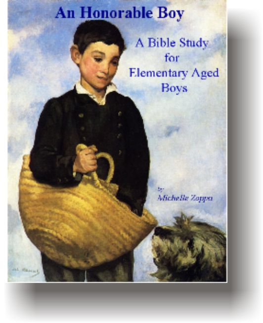 An Honorable Boy - A Bible Study for Elementary Aged Boys by Michelle Zoppa