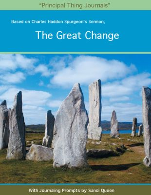 The Great Change by Charles Haddon Spurgeon Journal