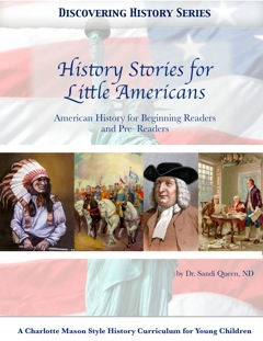 Discovering History Series: History Stories for Little Americans