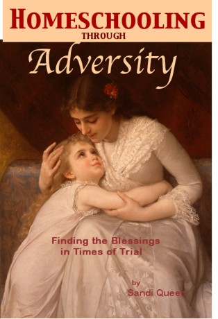 Homeschooling Through Adversity