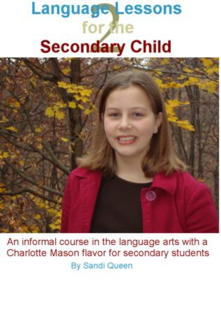 Language Lessons for the Secondary Child Volume 2