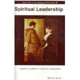 Book#5: Spiritual Leadership: A Guide for Young Men A Hope for Young Women