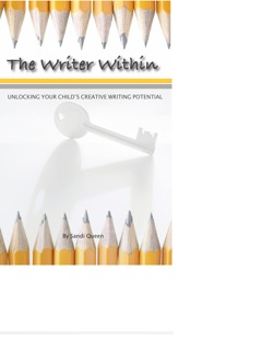 The Writer Within: Unlocking Your Child's Creative Writing Potential